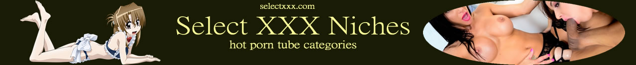 Select XXX Categories